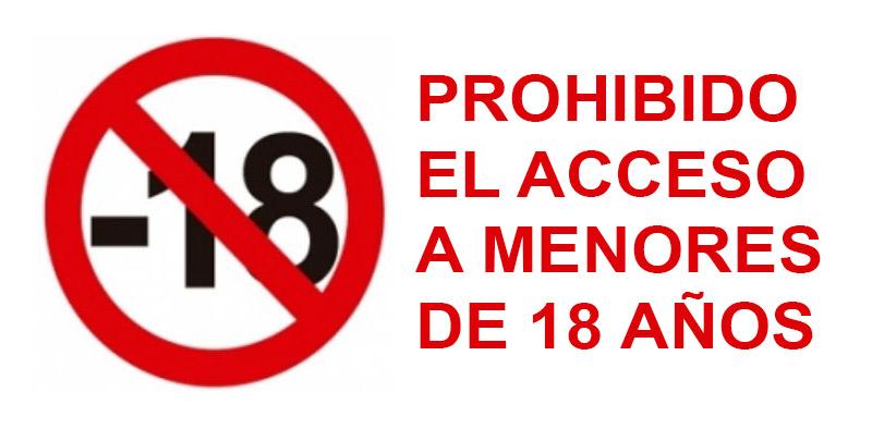 Prohibido a menores de 18 años
